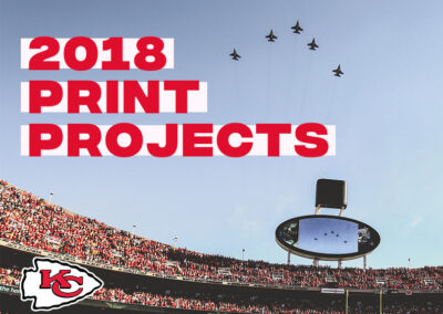 2018 Chiefs Print Projects